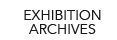 Exhibition Archive Link